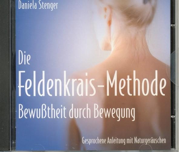 Stenger: Die Feldenkrais-Methode Bewusstheit durch Bewegung - CD