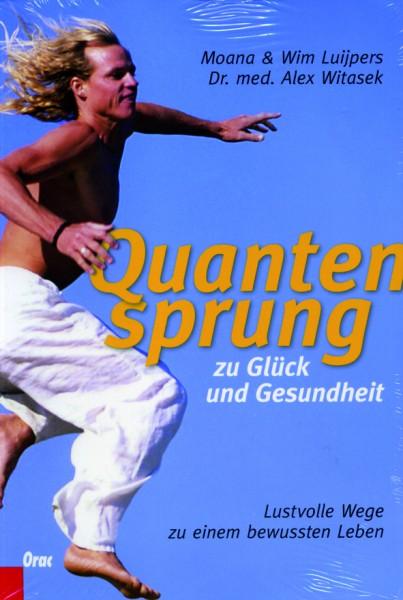 Luijpers/Lujipers/Witasek: Quantensprung zu Glück und Gesundheit