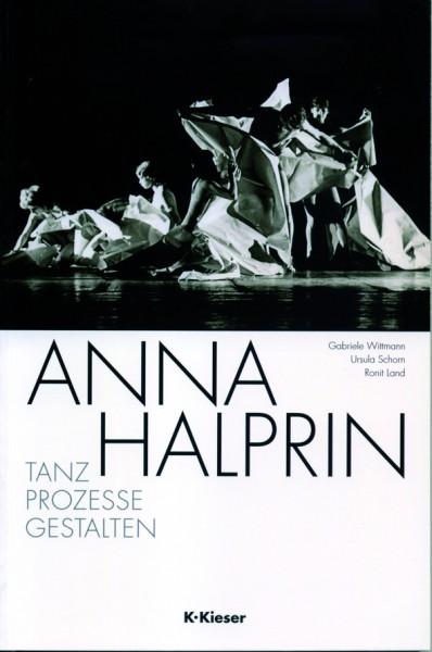 Wittmann/Schorn/Land: Anna Halprin