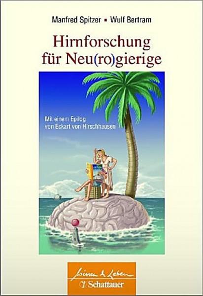 Spitzer / Bertram: Hirnforschung für Neu(ro)gierige