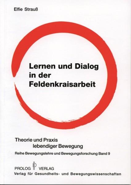 Strauß: Lernen und Dialog in der Feldenkraisarbeit