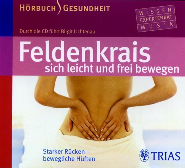 Lichtenau: Starker Rücken - bewegliche Hüften. Audio-CD