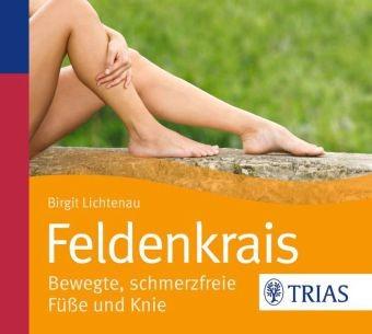 Lichtenau: Feldenkrais - bewegte, schmerzfreie Füße und Knie