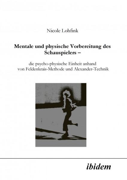 Lohfink: Mentale und physische Vorbereitung des Schauspielers