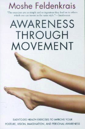 Feldenkrais: Awareness Through Movement