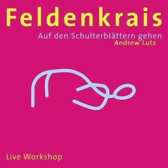 Lutz: Feldenkrais - Auf den Schulterblättern gehen - CD