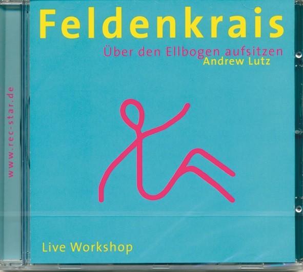 Lutz: Feldenkrais - Über den Ellbogen aufsitzen - CD