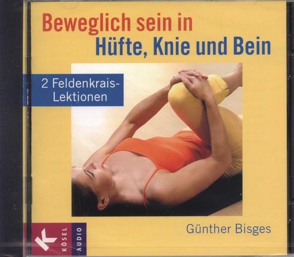 Bisges: Beweglich sein in Hüfte, Knie und Bein - CD