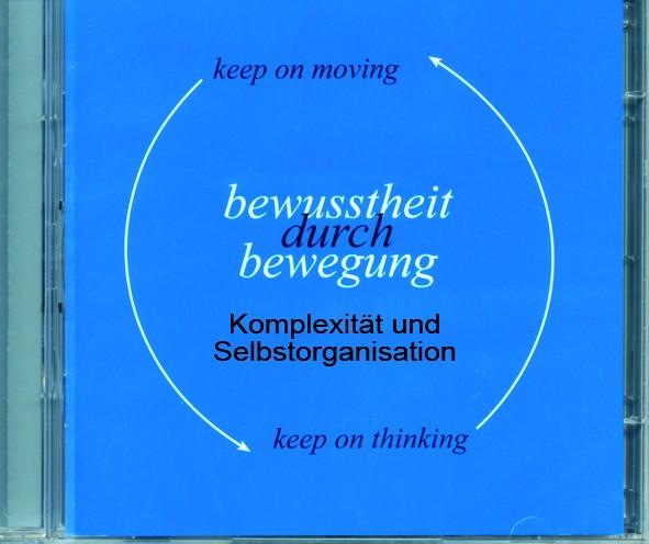 Woznica: Feldenkrais: Komplexität und Selbstorganisation - CDs