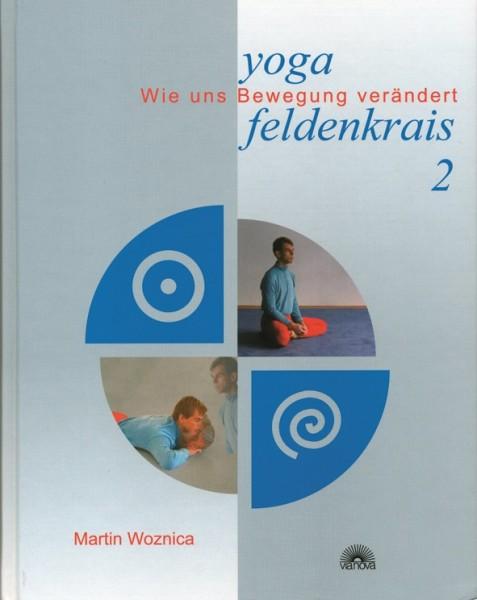 Woznica: Yoga und Feldenkrais 2