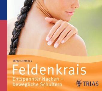 Lichtenau: Entspannter Nacken - bewegliche Schultern - Audio-CD