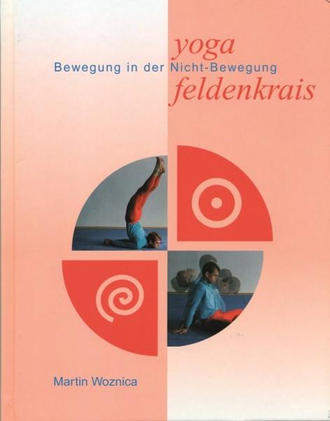 Woznica: Yoga und Feldenkrais