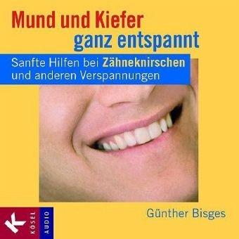Bisges: Mund und Kiefer ganz entspannt - CD