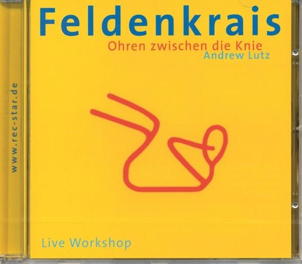 Lutz: Feldenkrais - Ohren zwischen die Knie - CD