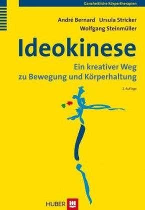 Bernard/Stricker/Steinmüller: Ideokinese